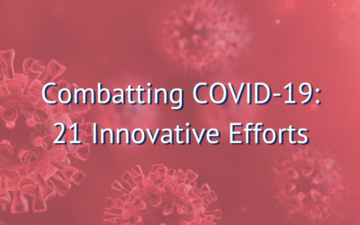 Combatting COVID-19: 21 Innovative Efforts