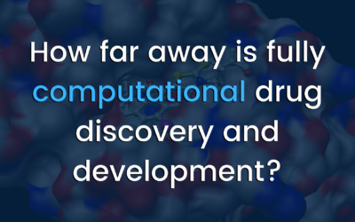 How far away is fully computational drug discovery?