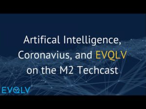EVQLV on the M2 Techcast