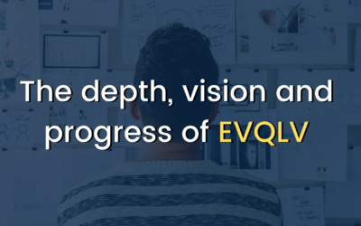The Depth, Vision and Progress of EVQLV