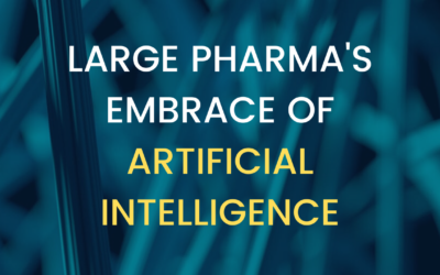 Large Pharma's Embrace of Artificial Intelligence